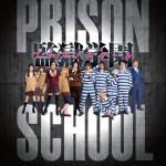 "[Ameryka] Oficjalna premiera dramy live-action ""Prison School"""
