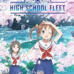 [Japonia] High School Fleet dostanie nowy film anime, grę i Blu-ray + PV